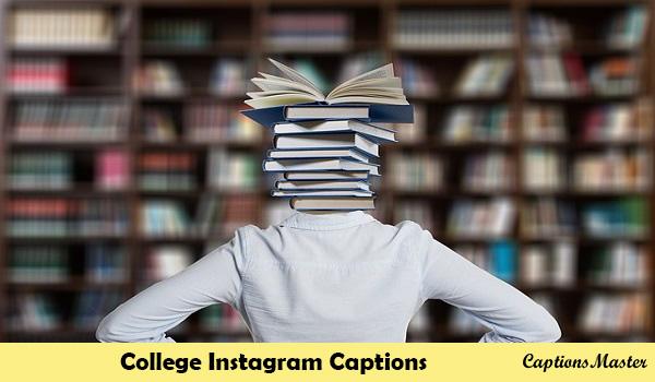 College Instagram Captions