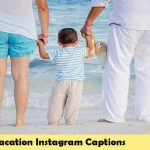 Instagram Captions For Vacation