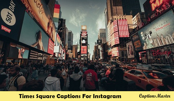 Times Square Captions For Instagram