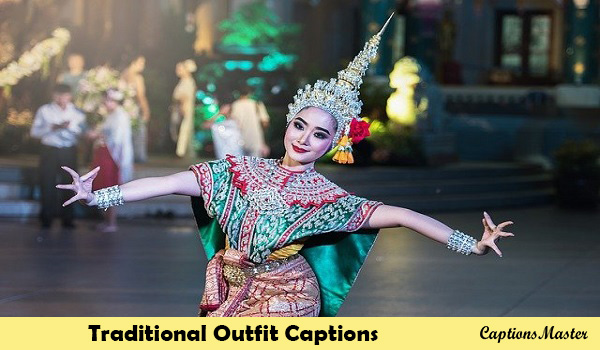 Traditional Outfit Captions