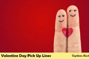 Valentine Day Pick Up Lines